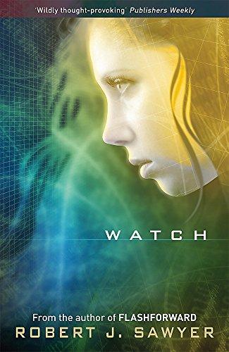 Watch (Www Trilogy 2)