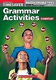 Grammar Activities Elementary (Timesaver)