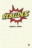 Rebeldes (Serie Roja) Santillana Educación, S.L.