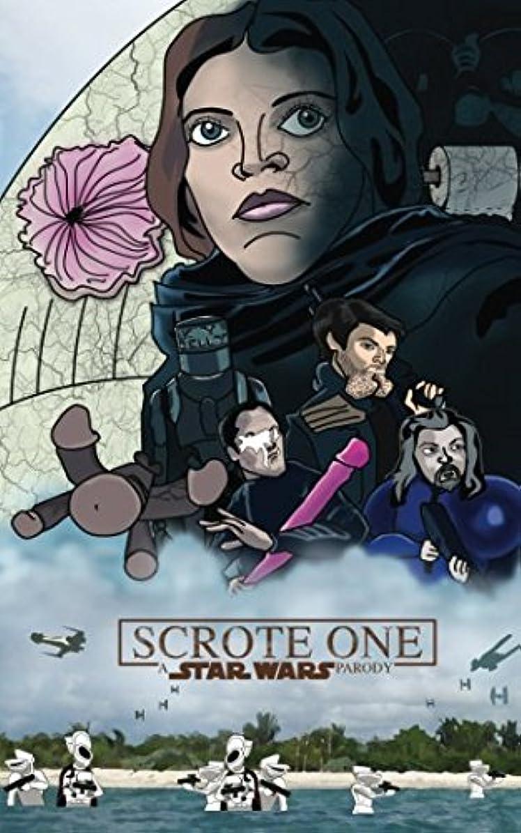 磨かれたハロウィン海里Scrote One: A Star Wars Parody: A hilarious screenplay parody of Rogue One: A Star Wars Story
