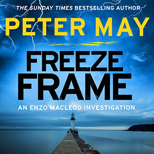 Freeze Frame Audiobook By Peter May cover art