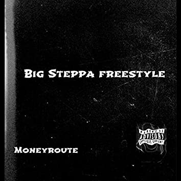 Big Steppa Freestyle