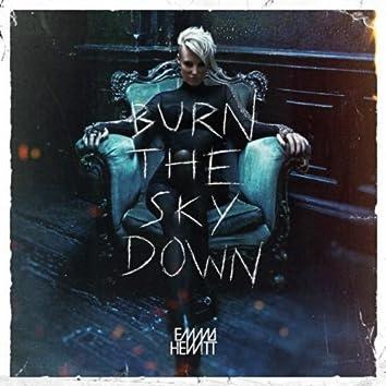 Burn The Sky Down (Bonus Track Edition)