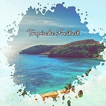 Tropische Freiheit - Hawaiianische Musik zum Entspannen und Ausruhen - Holen Sie sich die Urlaubsstimmung