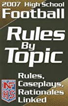 2007 High School Football Rules By Topic