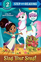 Sing Your Song! (Nella the Princess Knight) (Step into Reading)