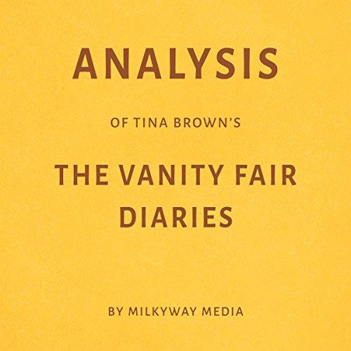 Analysis of Tina Brown's The Vanity Fair Diaries Titelbild