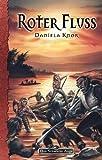 Daniela Knorr: DSA - Roter Fluss