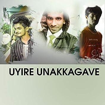 Uyire Unakkagave (feat. Nusaik & N M Haleem)