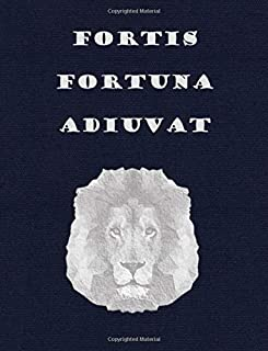 FORTIS FORTUNA ADIUVAT: Latin sentence Fortune Favours the Brave - Navy canvas pattern & Lion College lined pages book  (7.5 x 9.8 in) Ruled large ... business meeting notebook (Latin Sentences)