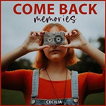Come Back Memories
