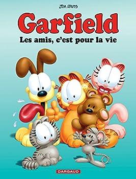 Les amis, c'est pour la vie - Book #56 of the Garfield FR