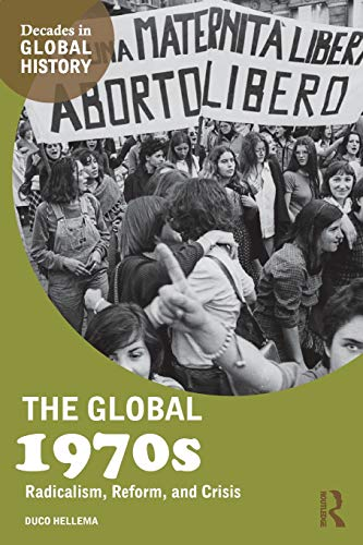 The Global 1970s (Decades in Global History)
