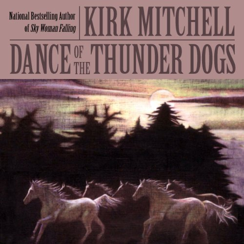 Dance of the Thunder Dogs audiobook cover art