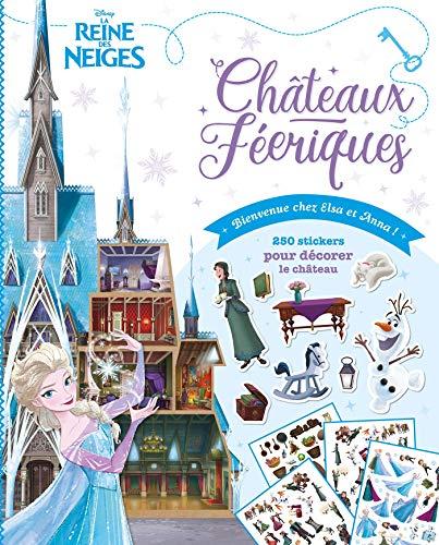 LA REINE DES NEIGES - Châteaux Féeriques - Bienvenue chez Elsa et Anna - Disney