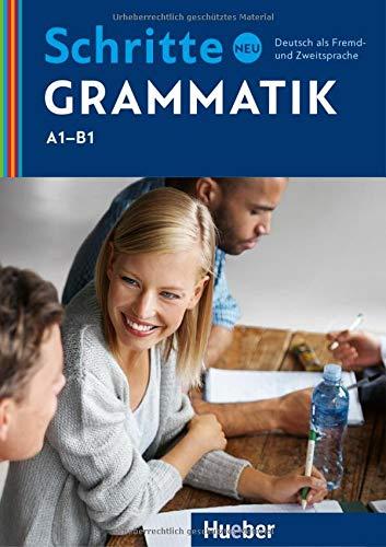 Schritte neu Grammatik: Deutsch als Zweitsprache: Deutsch als Fremd- und Zweitsprache (SCHRINTNEU)