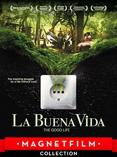 La Buena Vida - The Good Life