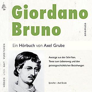 Giordano Bruno: Auszüge aus den Schriften, Texte zum Lebensweg und den geistesgeschichtlichen Beziehungen Titelbild