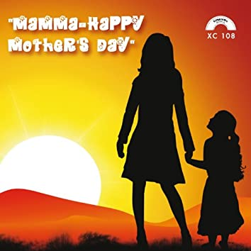 Mamma- Happy Mother's Day