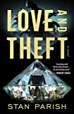Love and Theft: A Novel