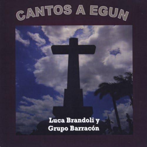 Luca Brandoli & Grupo Barracon