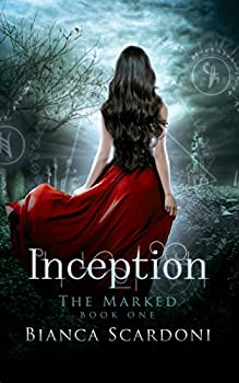 Inception  A Dark Paranormal Romance  The Marked Book 1