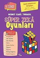 Süper Zeka Oyunlari 4.Sinif; Zeka Gelistirme Kitaplari