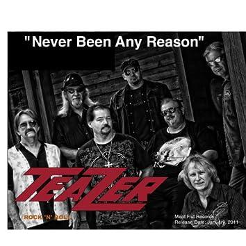 Never Been Any Reason - Single