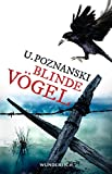 """Blinde Vögel"" von Ursula Poznanski war…"