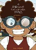 O menino que não sabia voar: volume I (Portuguese Edition)