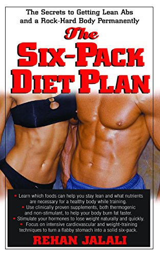 The Six-Pack Diet Plan: The Secrets to Getting Lean Abs and a Rock ...