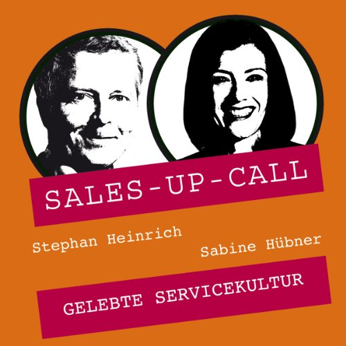 Gelebte Servicequalität     Sales-up-Call              By:                                                                                                                                 Stephan Heinrich,                                                                                        Sabine Hübner                               Narrated by:                                                                                                                                 Stephan Heinrich,                                                                                        Sabine Hübner                      Length: 1 hr     Not rated yet     Overall 0.0
