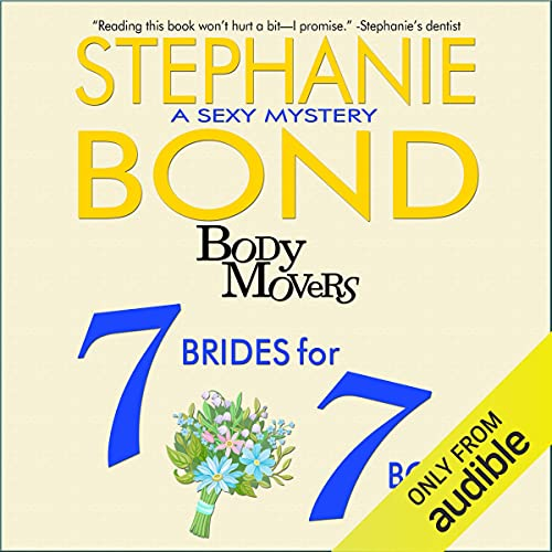 7 Brides for 7 Bodies Audiobook By Stephanie Bond cover art