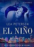 """Bedingungslose Hingabe """"El Nino – Bedingungslose Hingabe"""" von Lea Petersen ist ein ebook, das..."""