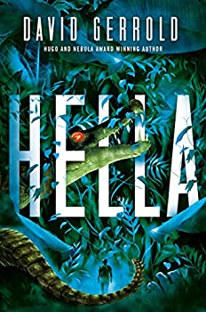 Hella by David Gerrold science fiction and fantasy book and audiobook reviews
