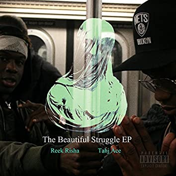 The Beautiful Struggle EP