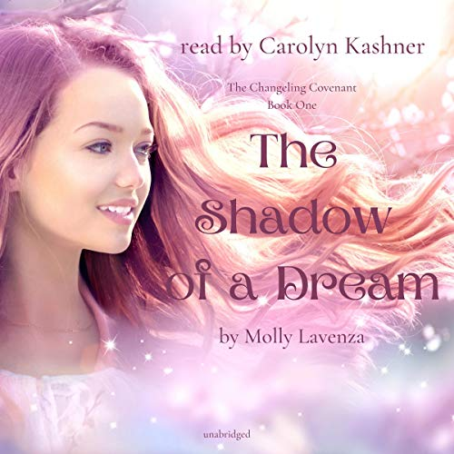 The Shadow of a Dream Audiobook By Molly Lavenza cover art