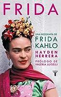 Frida / Frida: A Biography of Frida Kahlo