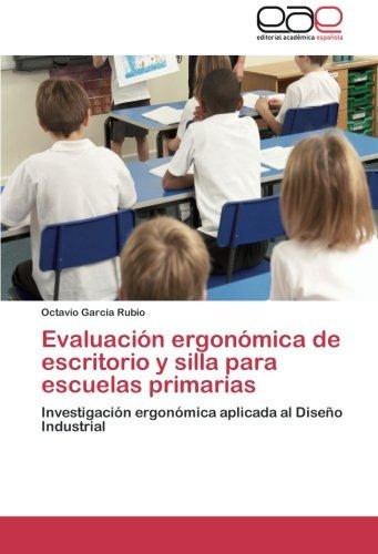 Evaluacion Ergonomica de Escritorio y Silla Para Escuelas Primarias