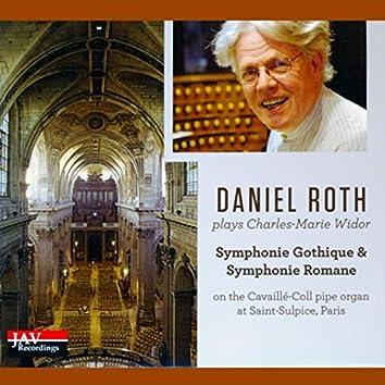 Widor: Symphonie Gothique & Symphonie Romane (On the Cavaillé-Coll Pipe Organ at Saint-Sulpice, Paris)