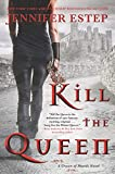 Image of Kill the Queen (A Crown of Shards Novel)