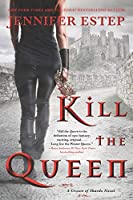 Kill the Queen (A Crown of Shards Novel, 1)