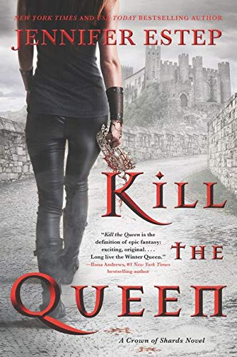Image of Kill the Queen (A Crown of Shards Novel, 1)