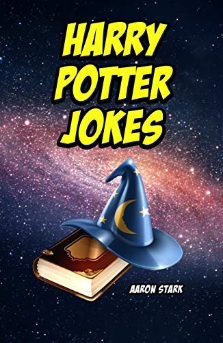 Harry Potter Jokes: Unofficial Jokes for Harry Potter Lovers (English Edition)