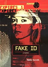 Fake ID (Hunted) by Walter Sorrells (2005-06-02)
