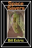 Space Savers: A Short Story (English Edition)