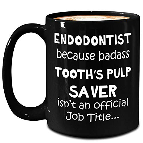 Gifts Idea for Badass Endodontist Mug - Large 15oz Black Ceramic Coffee Tea Cup - Tooth Pulp Saver - Root Canal Specialist Dental Endodontics Graduate Student Dentist Funny Cute Gag