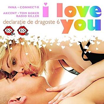 Declaratie De Dragoste Vol. 6 (I Love You)
