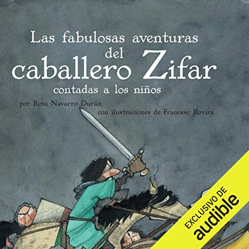 Las Fabulosas Aventuras Del Caballero Zifar Contada A Los Niños [The Fabulous Adventures of Knight Zifar Told to the Children] Titelbild