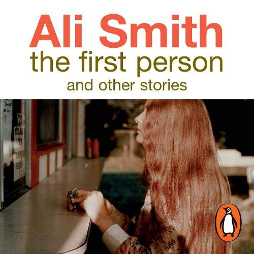 Couverture de The First Person and Other Stories